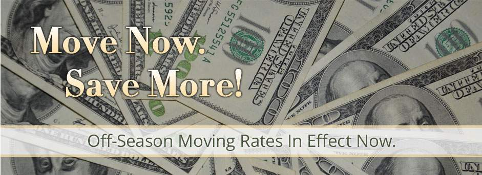 Move-Now-Save-More